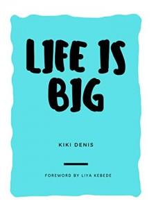 Life is Big Literary Fiction